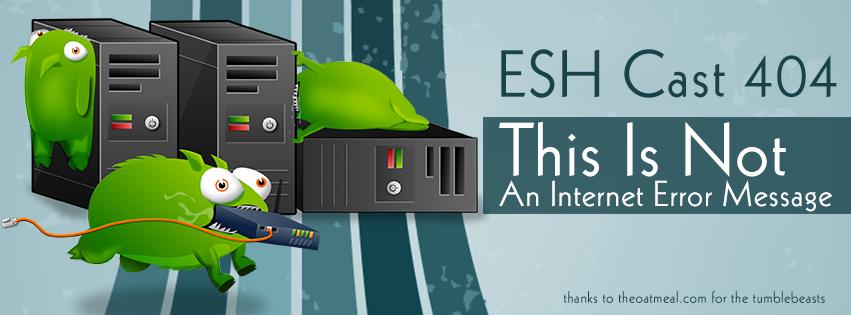 ESH Cast episode 404 podcast art