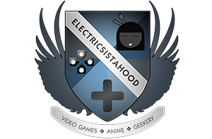 ESH – Electric Sista Hood – Reviewers of Games, Gadgets and More
