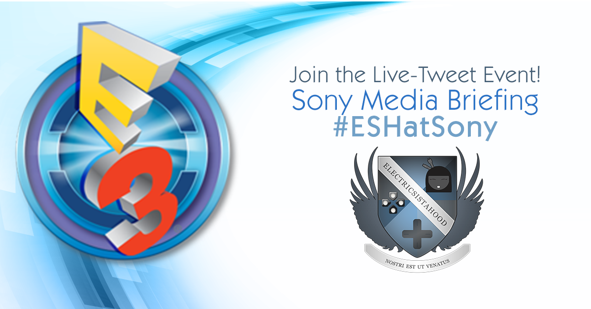 ESHatSony | E3 2016 Sony Media Briefing