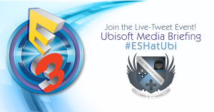 ESHatUbi | E3 2016 Ubisoft Media Briefing